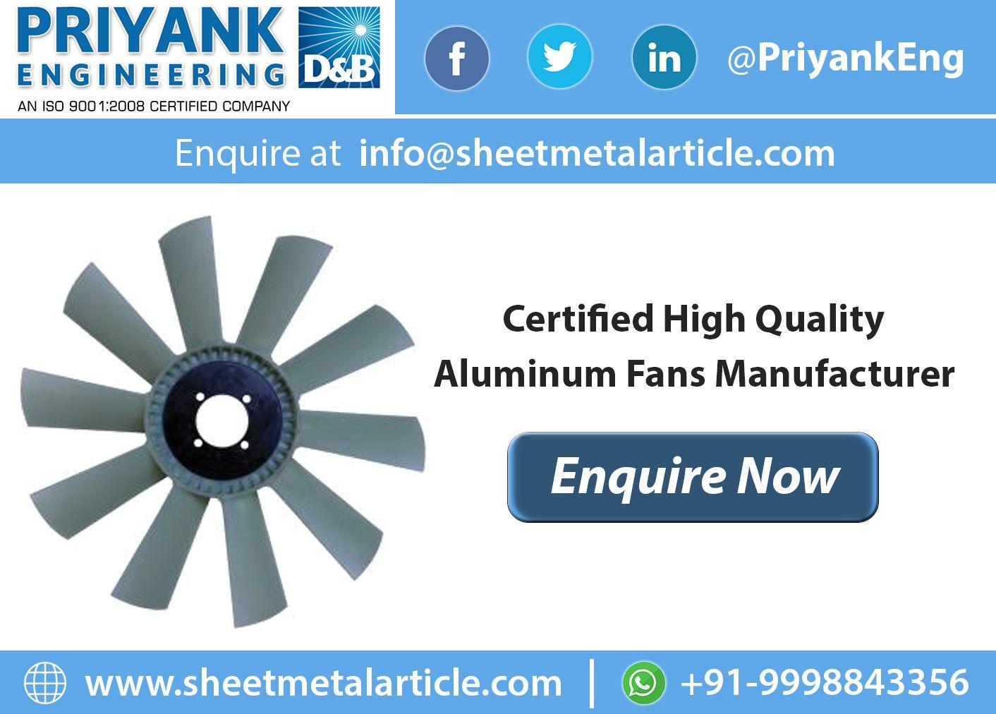 Aluminum Fans Manufacturer Sheet Metal Manufacturing Aluminum