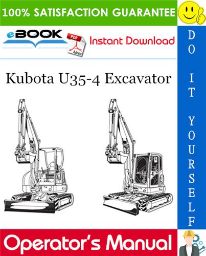 Kubota U35 4 Excavator Operator S Manual Excavator Kubota Operation And Maintenance