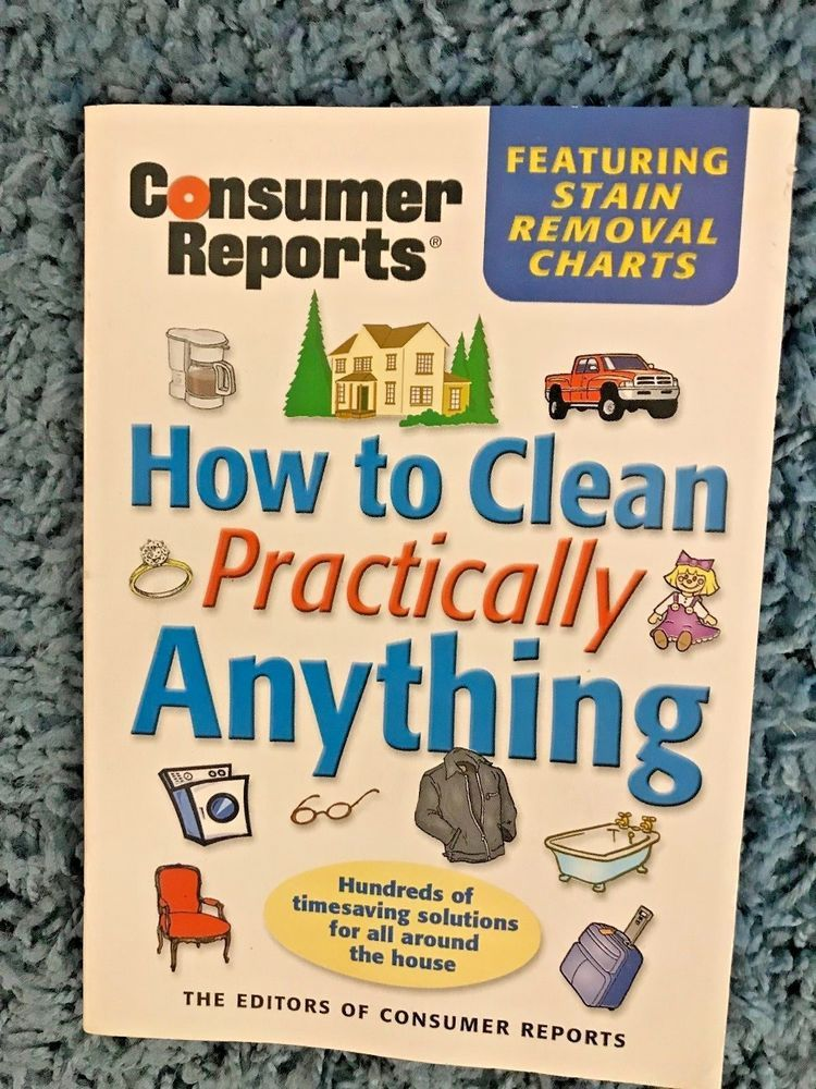 """Consumer Reports Book """"How to Clean Practically Anything"""