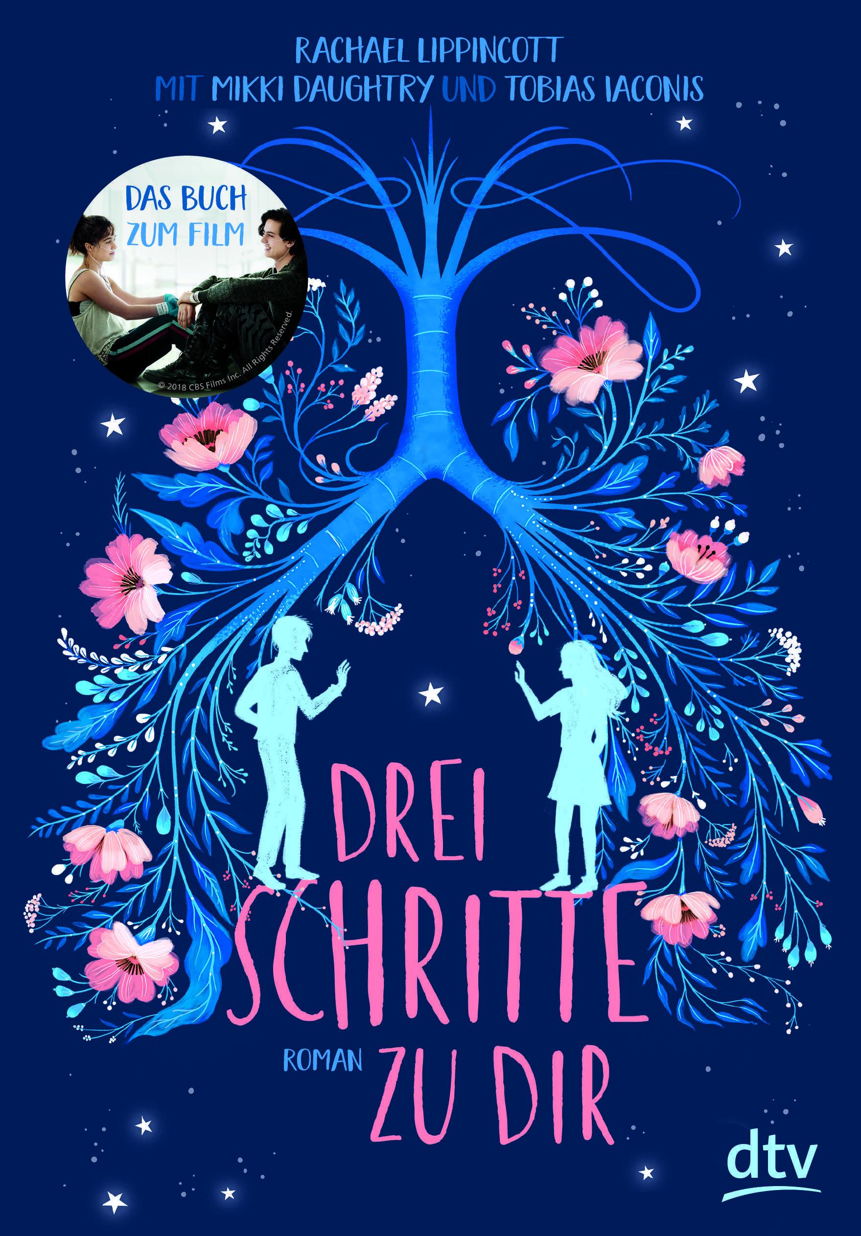 """""""Drei Schritte zu dir (OT: Five Feet Apart)"""" von Rachael Lippincott ~ Coverrechte: ©dtv ~ #Booklovin"""