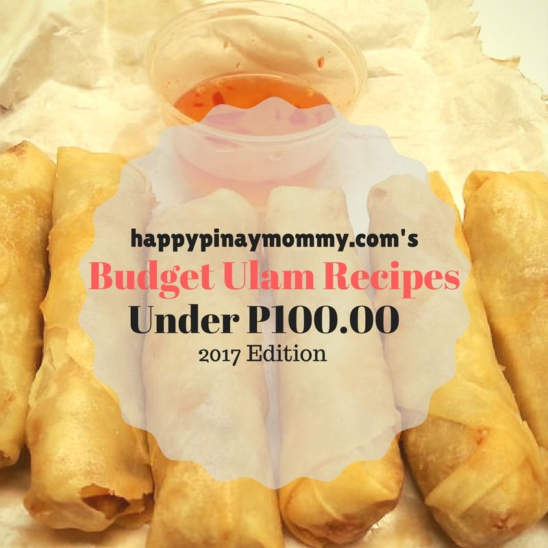 If You Are Looking For Filipino Budget Ulam Ideas Below 100 Pesos Read On This 2017 Version Of Happypinaymommy 39 S List Budget Meals Meal Planning Budgeting