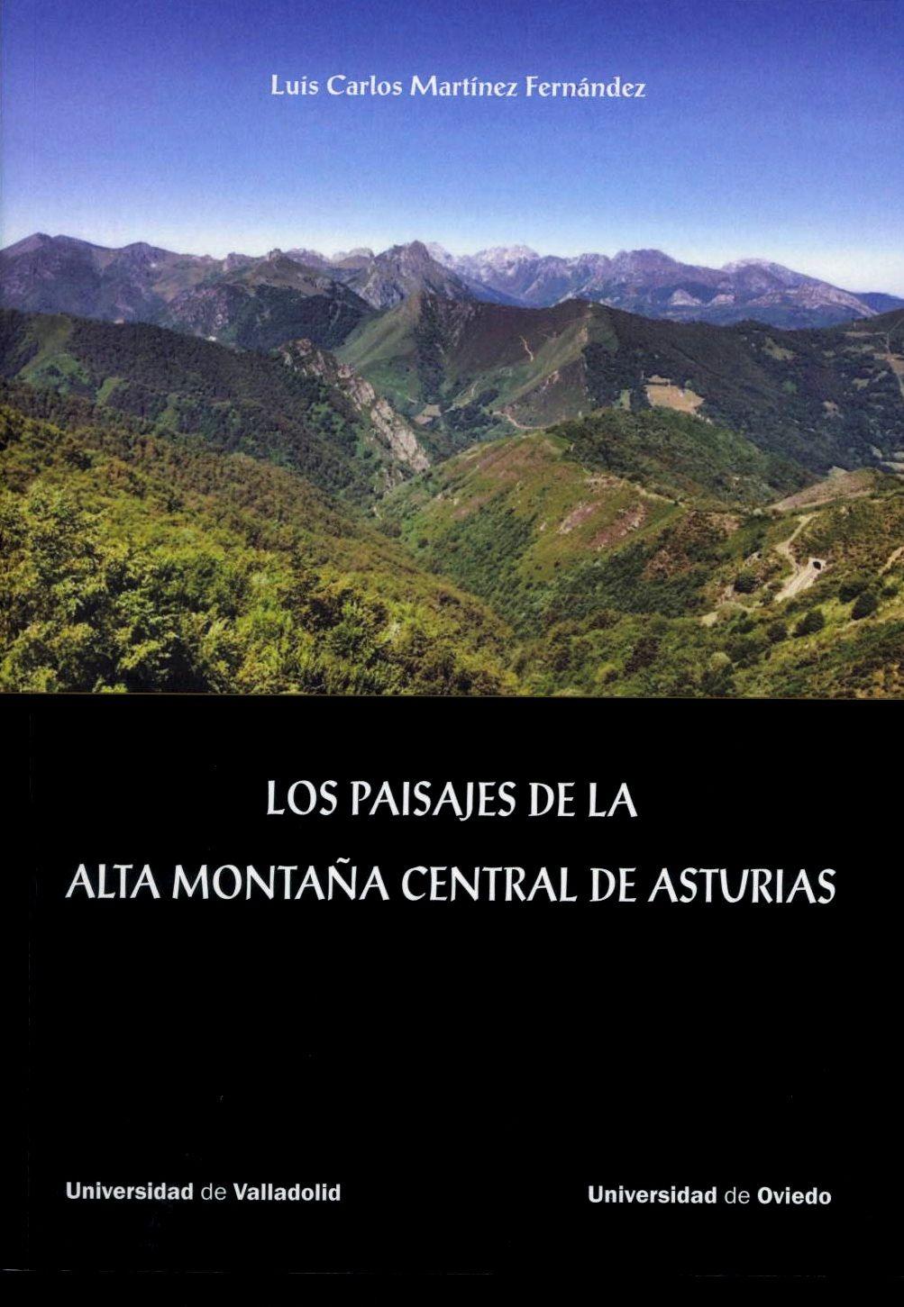 Los paisajes de la alta montaña central de Asturias, 2016  http://absysnetweb.bbtk.ull.es/cgi-bin/abnetopac01?TITN=558347