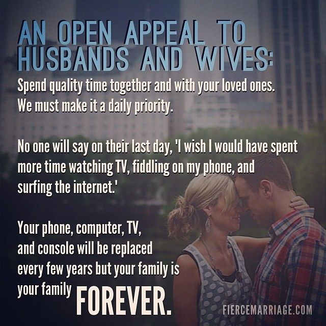 Spend Time With Your Wife Quotes: Turn Off The TV, Put Down The Phones. Spend Some Time