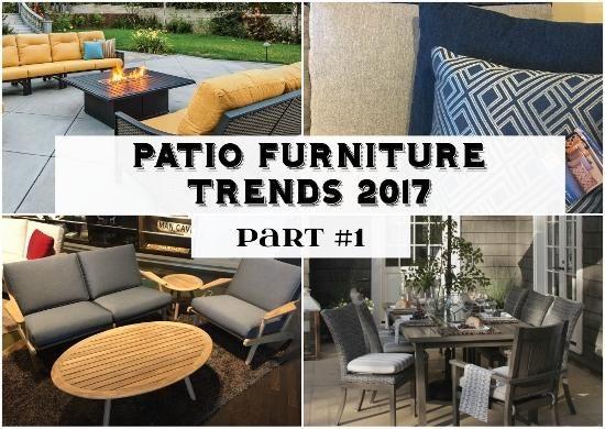 Patio Furniture Trends 2017 - Part 1 - Entertaining Design - Patio Furniture Trends 2017 - Part 1 - Entertaining Design Patio