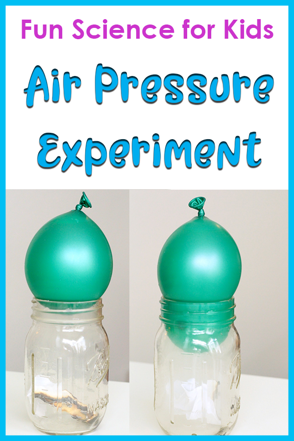 Balloon Air Pressure Experiments for Kids Cool science