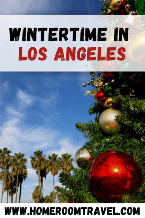 Winter In Los Angeles Is A Season Full Of Fun With Tons Of Cheap Things To Do Around The City In 2020 Winter Travel Destinations Cheap Things To Do Vacation Activities