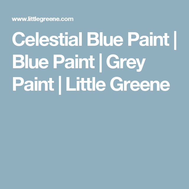 Celestial Blue Paint Grey Little Greene