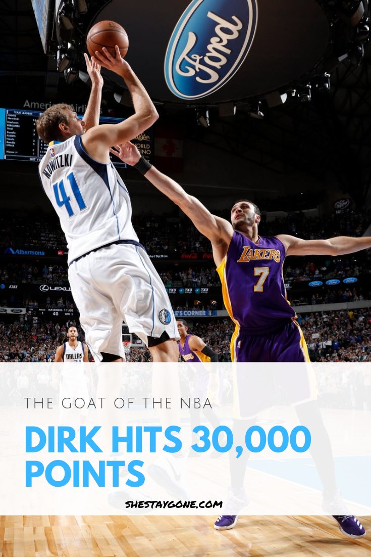 Recalling The Moment When The Dallas Mavericks Dirk Nowitzki Scored His 30 000th Point In His Historic Nba Career Dirk Nowitzki Dallas Mavericks Nba