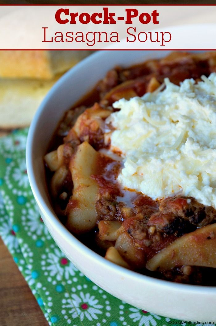 Crock-Pot Lasagna Soup #crockpotlasagna
