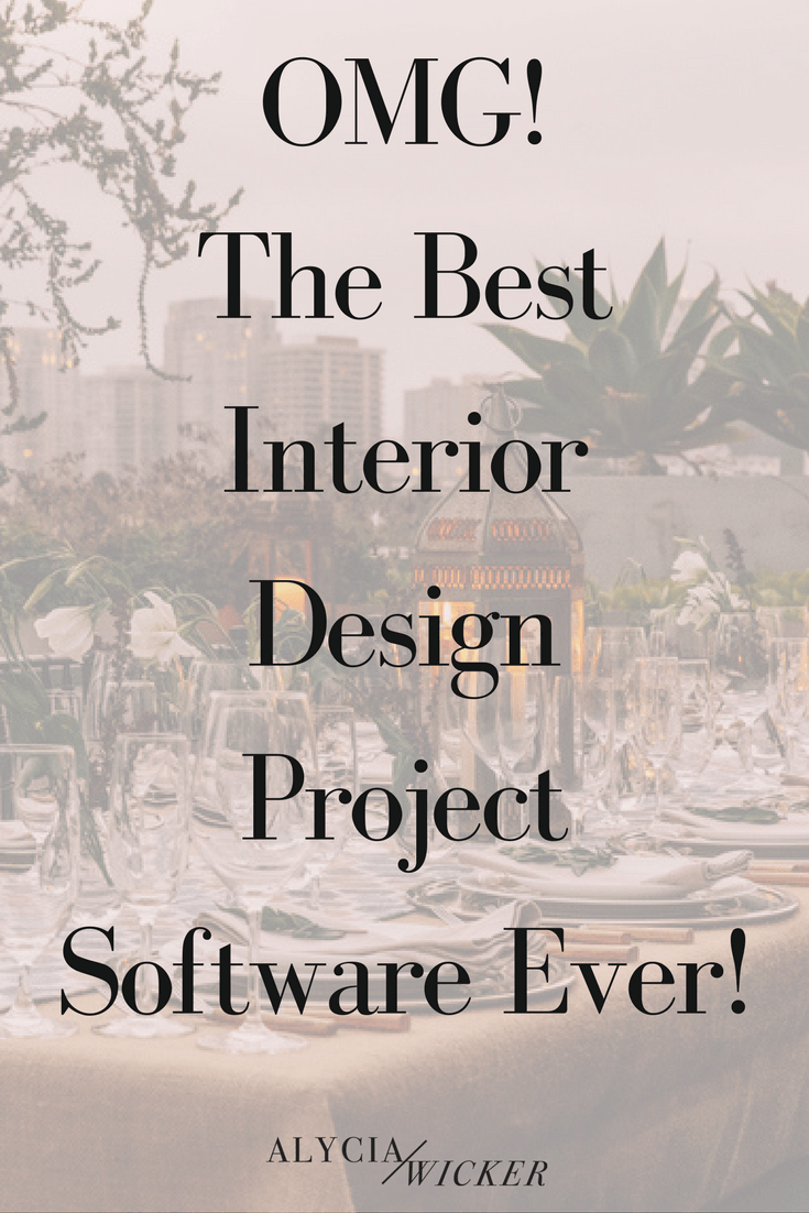 The Best Interior Design Project Software Ever! — Online Interior Design School by Alycia Wicker