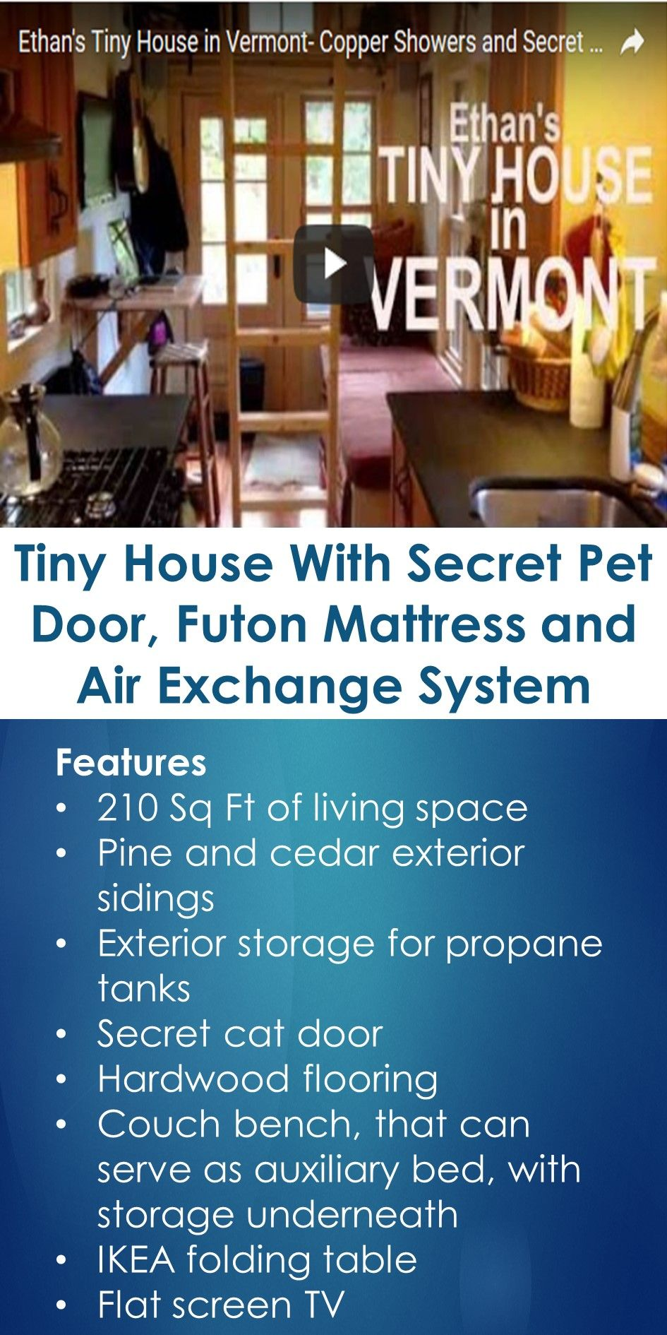 Tiny House With Secret Pet Door Futon Mattress And Air Exchange System In This Guide You Will Learn The Following Topper For