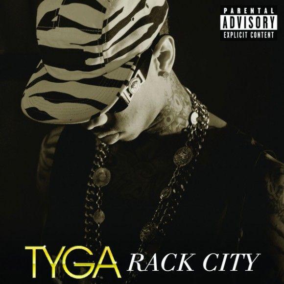 Rack City Tyga Tyga Tyga Rack City Tyga Songs