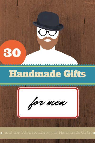 30 handmade gift ideas for men pinterest 30th gift and