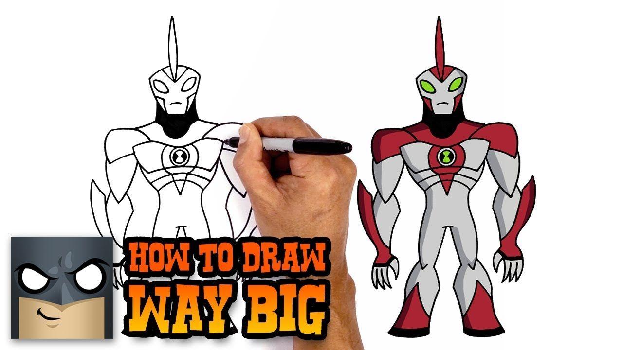 How to Draw Way Big   Ben 10   art   Pinterest