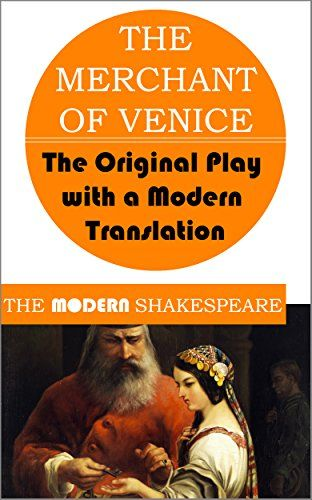 The Merchant Of Venice Modern Shakespeare Original Play With A Translation Free Download By William Paraphrase Pdf
