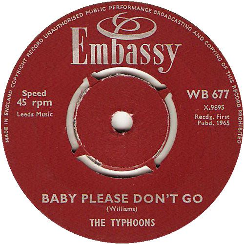 Baby Please Don't Go - The Typhoons (WB677) Jan '65 ...