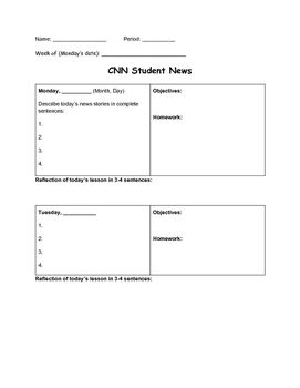 Designed To Be Used With Cnn Students News This Graphic Organizer Provides E For Describe Stories Write Daily Objectives And Homework