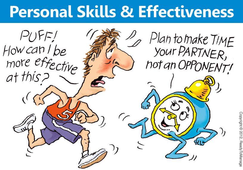 Personal Skills And Effectiveness Cartoon On The Surface Personal Effectiveness So Time Management Quotes Effective Time Management Time Management Skills