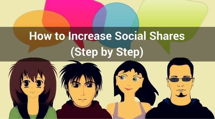 How to Increase Social Shares (Step by Step)