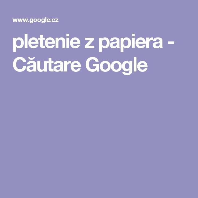 pletenie z papiera - Căutare Google