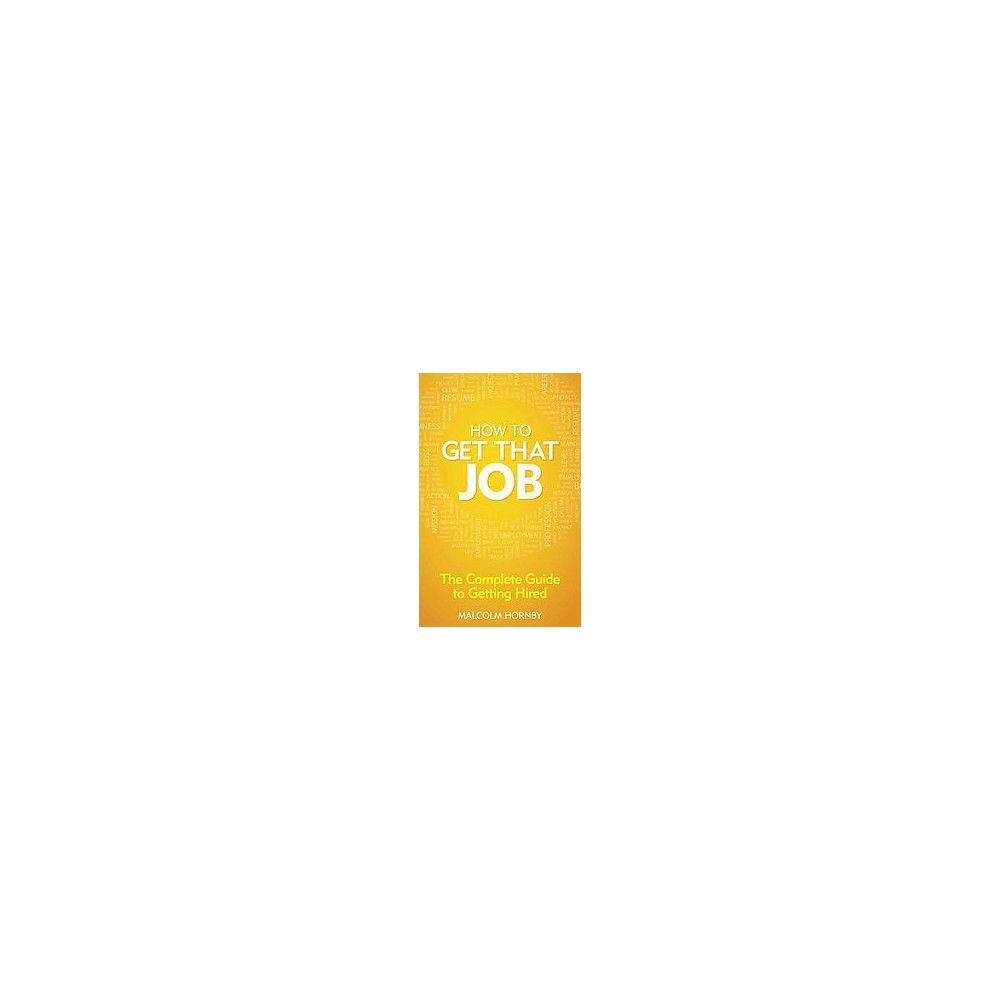 How to Get That Job (Paperback)