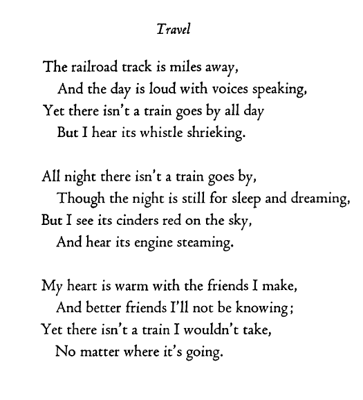 There isn't a train I wouldn't take ~ Edna St. Vincent Millay