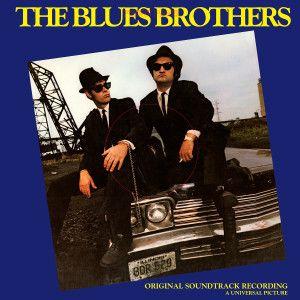 The Blues Brother's Original Soundtrack - 180 Gram