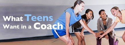 What Teens Want in a Coach