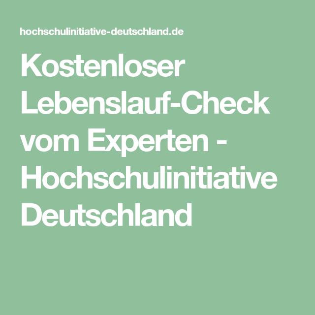 Kostenloser Lebenslauf Check Vom Experten Hochschulinitiative Deutschland Lebenslauf Kostenloser Lebenslauf Weiterbildung