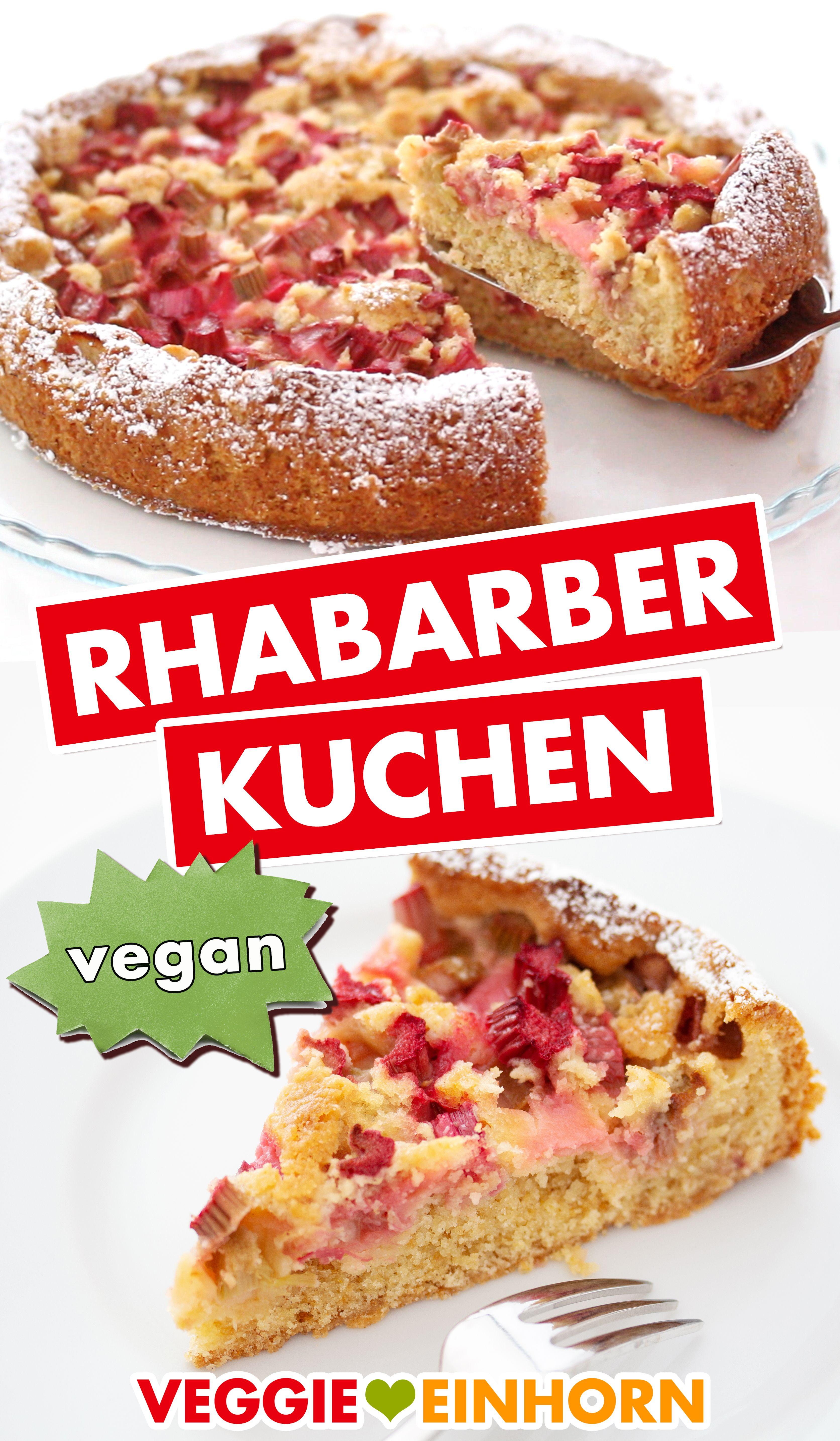 Leckerer veganer Rhabarberkuchen ohne Ei und ohne Butter | Einfaches Rezept für Rhabarber Kuchen