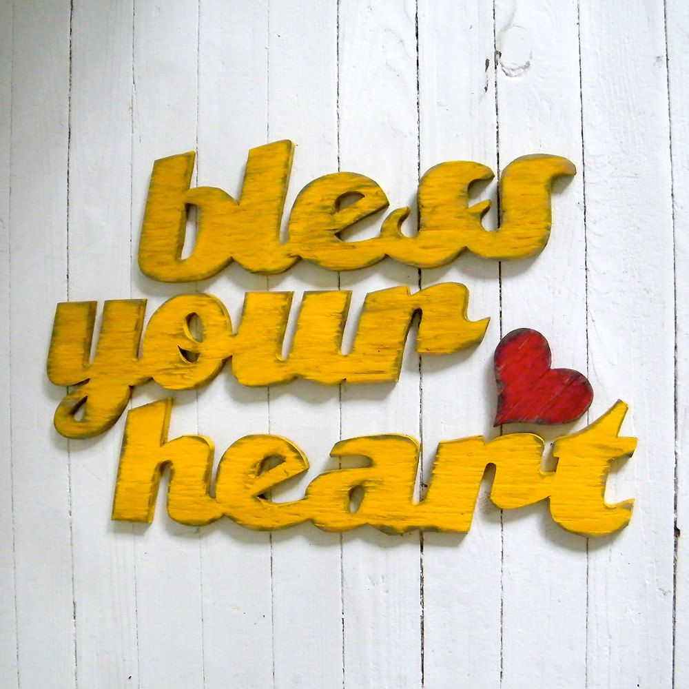 Bless Your Heart Sign Southern Saying Home Decor Wooden Sign | Heart ...