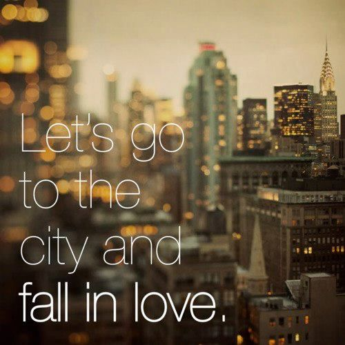 Lets go to the city