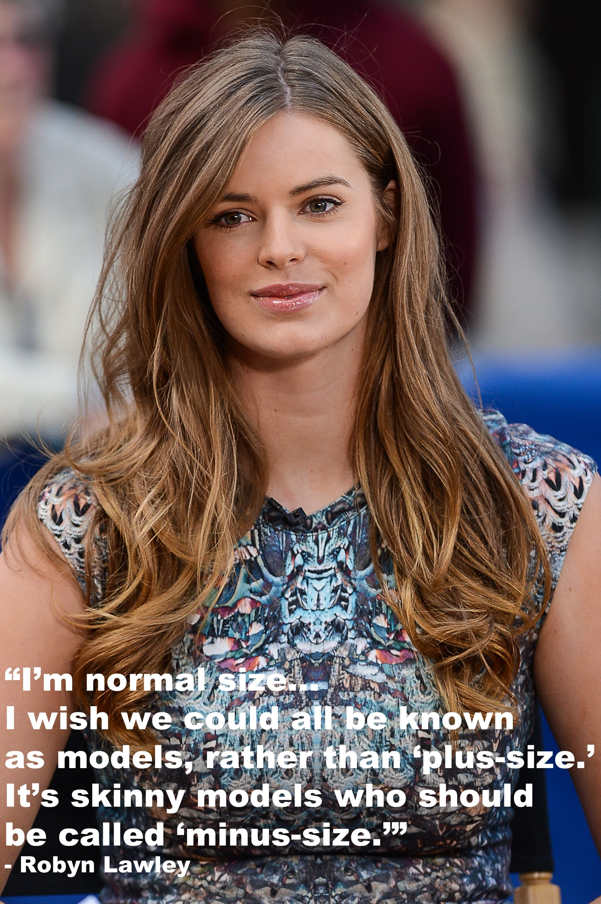 Robyn Lawley always tells it like it is. Model quotes