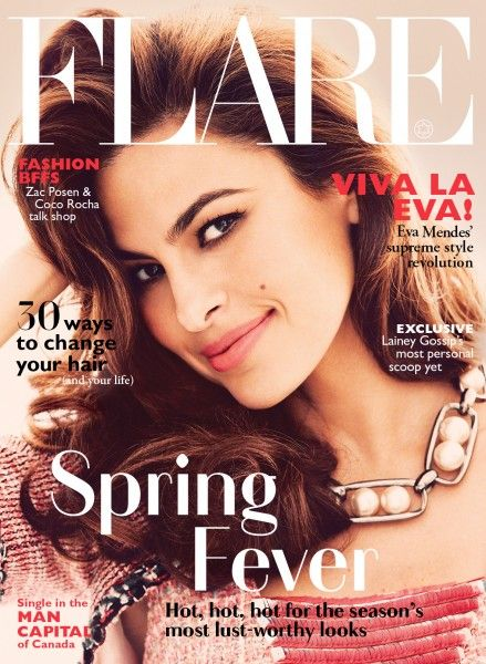 FLARE's May 2014 cover star is… Eva Mendes!  Movie goddess Eva Mendes has evolved from sexy starlet to glam sophisticate. Herewith, she shares a concise style manifesto.