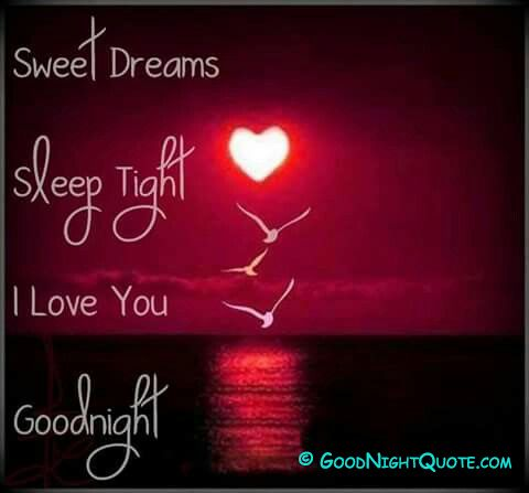 Good Night I Love You Sweet Dreams Good Night Love Images Sweet Dream Quotes Sweet Dreams My Love