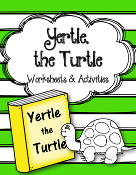 Yertle The Turtle Worksheets And Activities Dr Seuss Third Grade Activities Turtle Activities Turtle Classroom