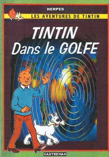 Les Aventures de Tintin - Album Imaginaire - Tintin dans le Golfe: