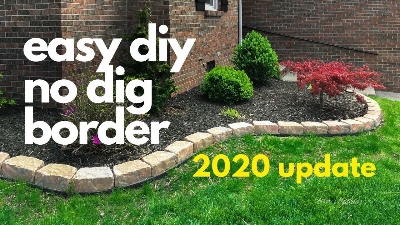 Easy Diy No Dig Border 2020 Update Youtube In 2020 Easy Garden Ideas Landscaping Easy Landscaping Landscaping Around House