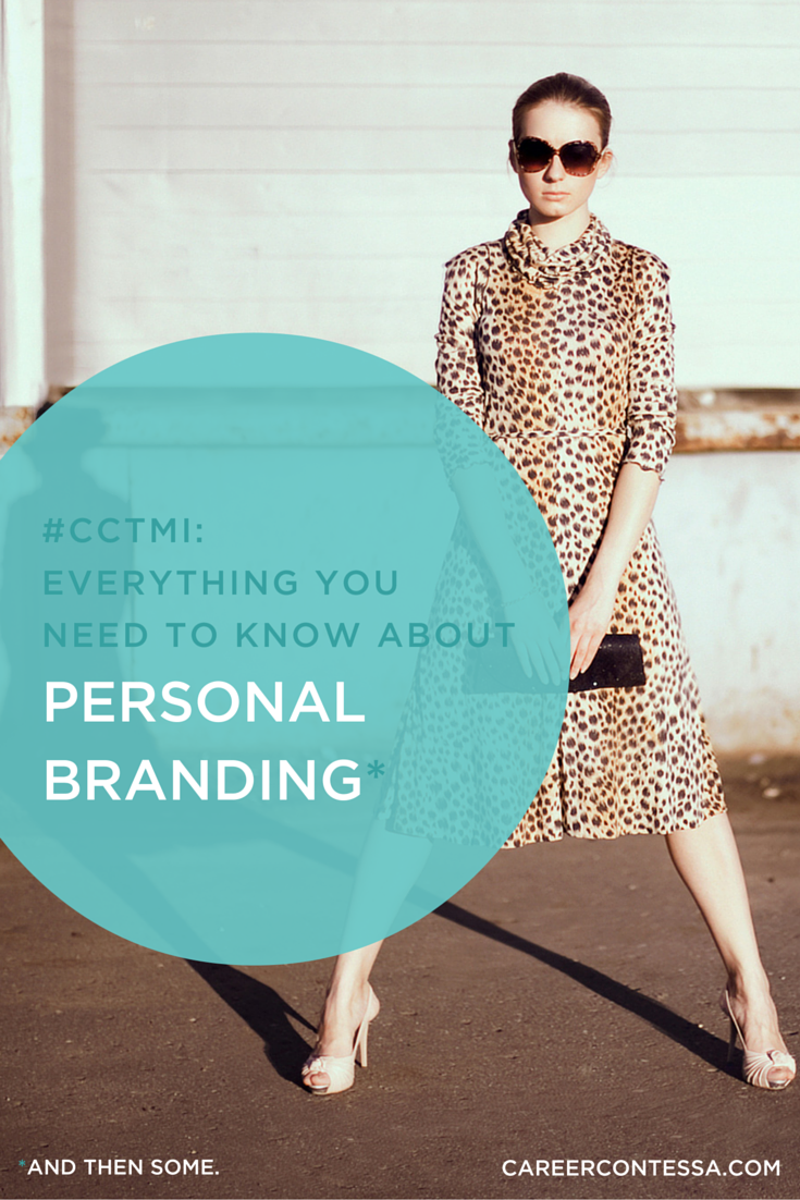 Everything You Need To Know About Personal Branding*