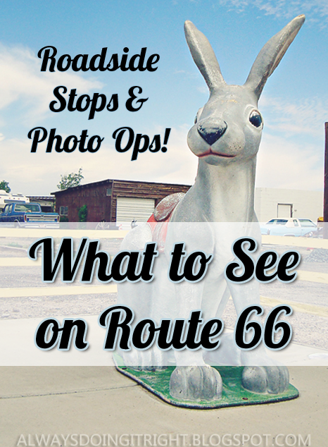 Roadside Stops and Photo Ops: What to See and Do on Route 66-- Doing it January 2014!