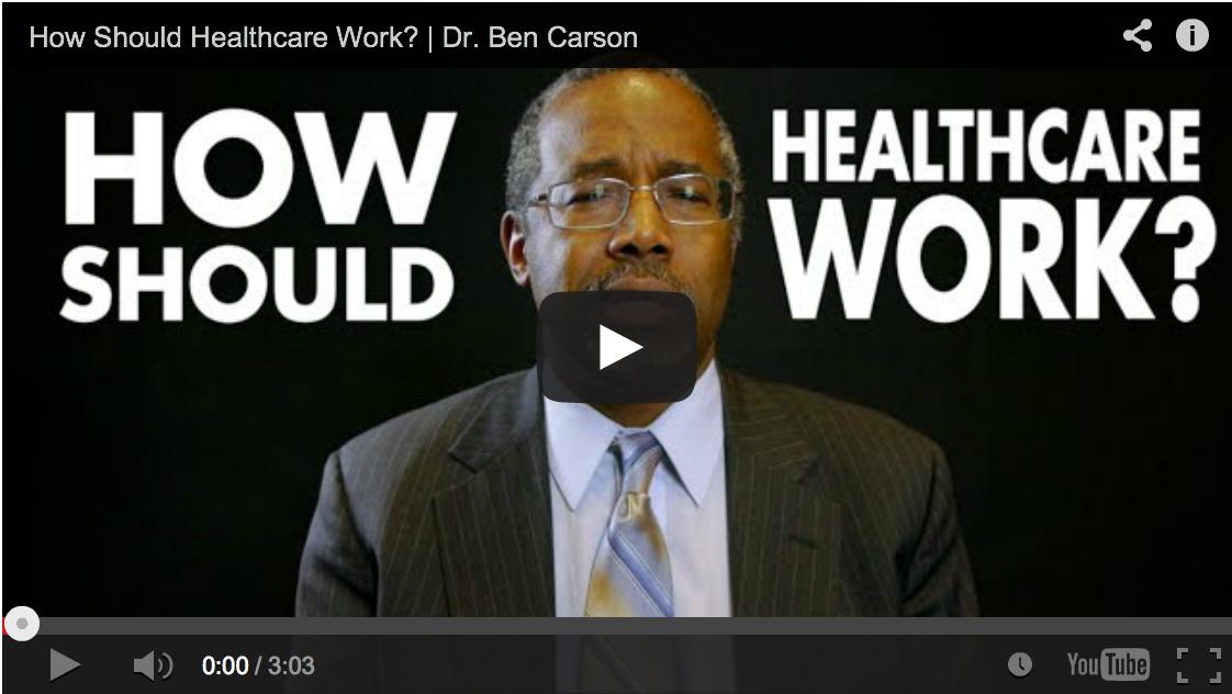 How Should Healthcare Work April 10 2014 12 06 Pm Ben Carson Carson Health Care
