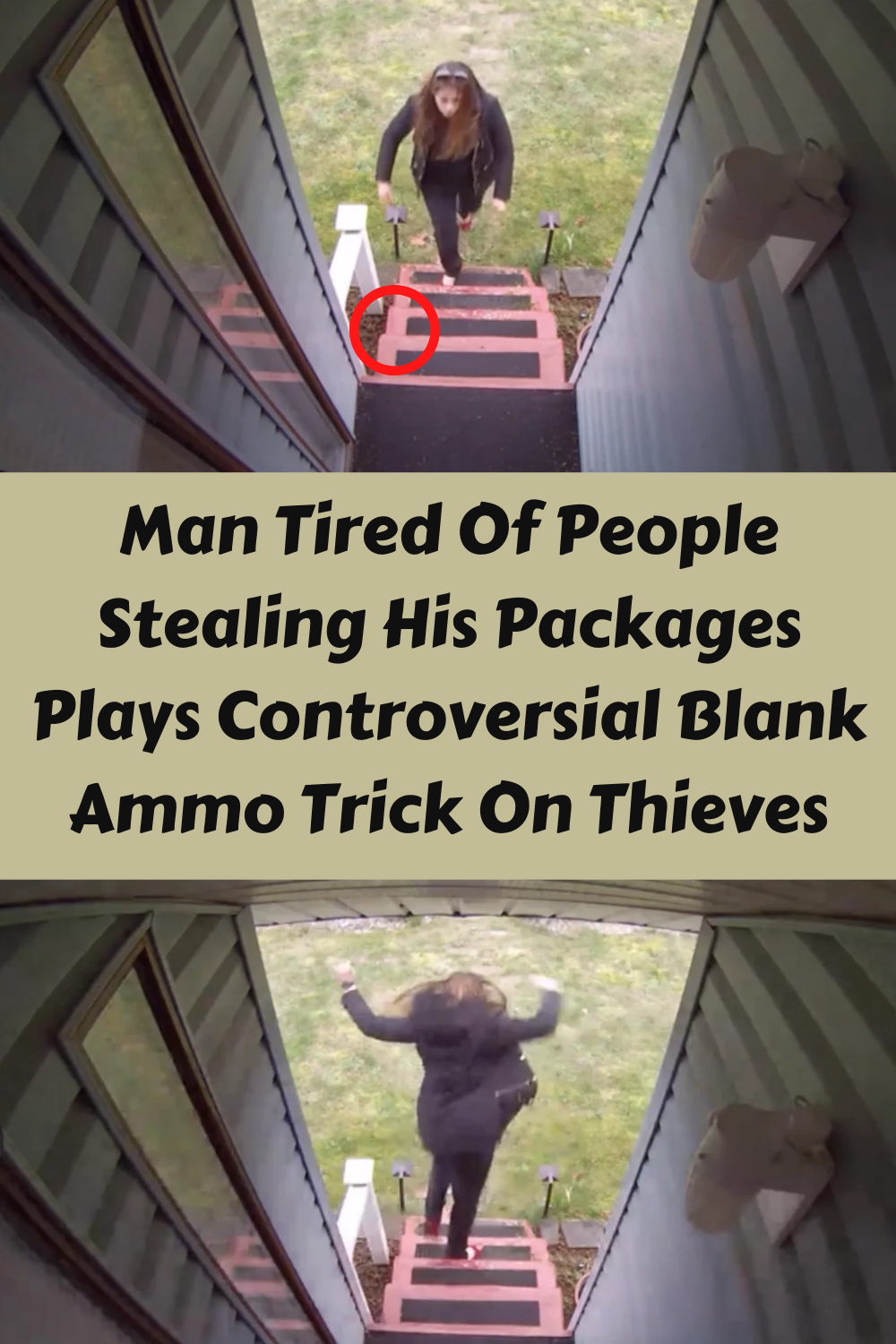 Man Tired Of People Stealing His Packages Plays Controversial Blank Ammo Trick On Thieves