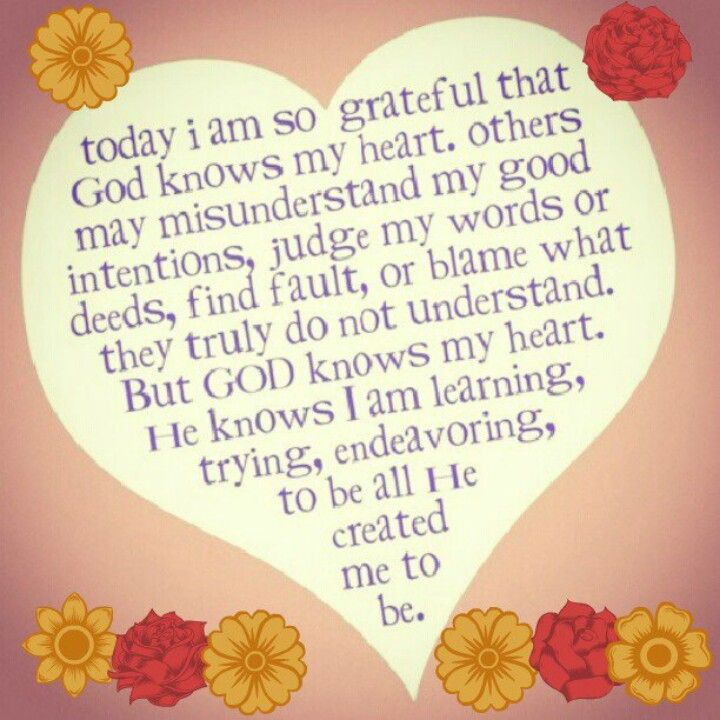 God Knows My Heart Quotes God Words Quotes