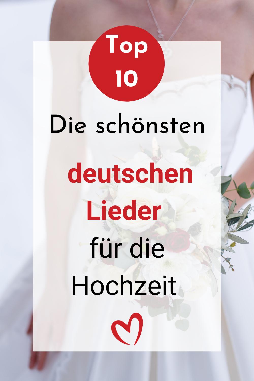 Top 10 Der Schonsten Deutschen Lieder Zur Hochzeit Traumerfullerin In 2021 Lieder Hochzeit Hochzeitssongs Hochzeitslieder