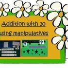 Addition with 10 using manipulatives  A fun, unique, teacher-made game!   Kids will enjoy solving addition math problems with the fun picture manipulatives to help.   Each game will include 15 number sentence strips and 15 small number pieces for the answers.