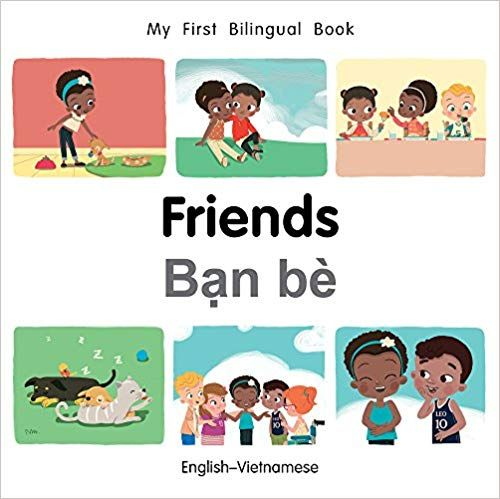 My First Bilingual Book-Friends (English-Vietnamese): Milet