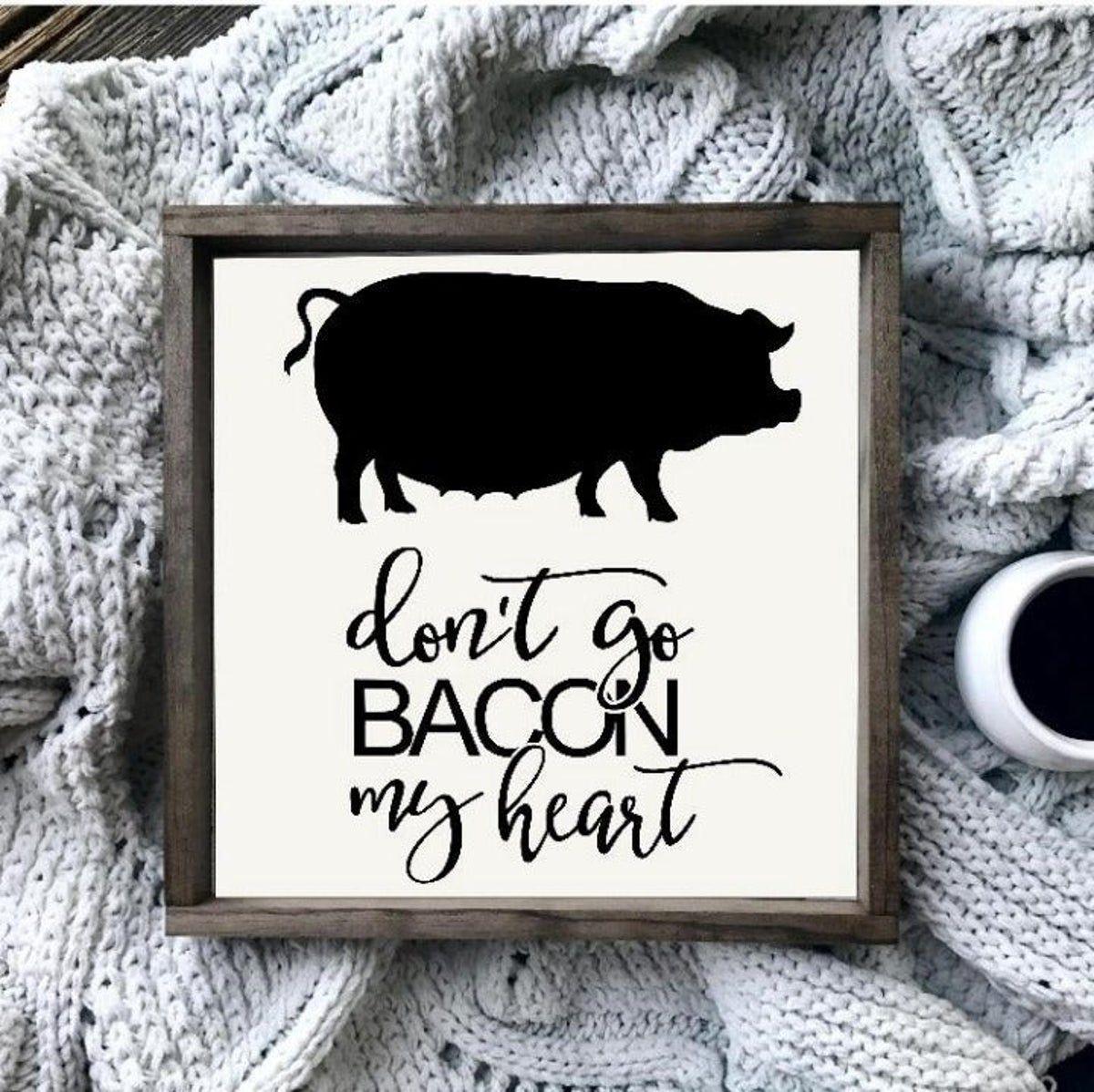 Bacon Lover Framed Farmhouse Pig Sign Pig Kitchen Decor Pig Kitchen Farmhouse Kitchen Signs