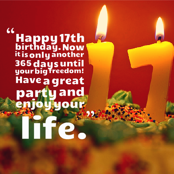 Happy 17th Birthday Quotes http//www