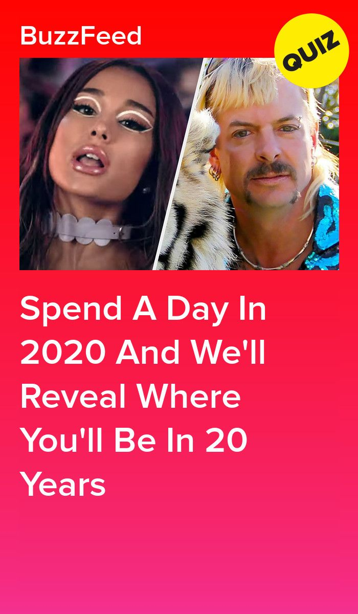 Live A Day In 2020 And We'll Reveal Where You'll B