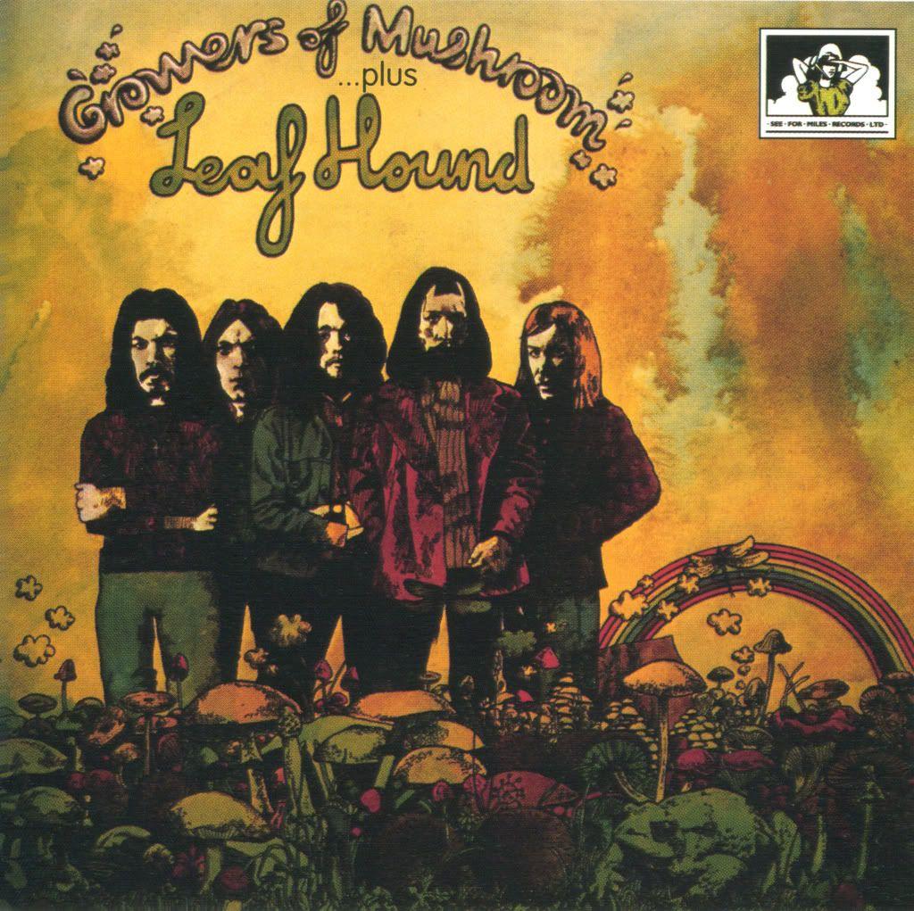 Leaf Hound - Growers Of Mushroom (1971)